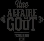 Une affaire de gout restaurant Lyon 6e arrondissement